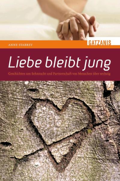 Cover: Liebe bleibt jung